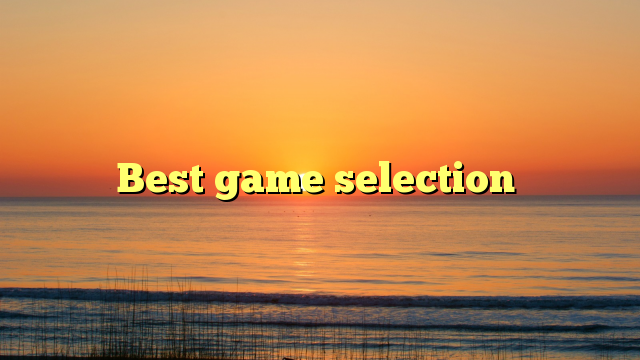 Best game selection